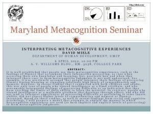 http xkcd com Maryland Metacognition Seminar INTERPRETING METACOGNITIVE