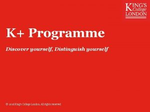 K Programme Discover yourself Distinguish yourself 2016 Kings
