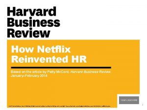 How Netflix Reinvented HR Based on the article