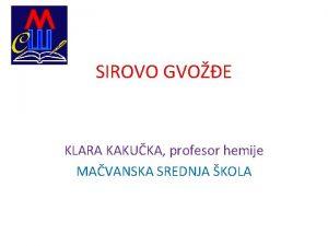 SIROVO GVOE KLARA KAKUKA profesor hemije MAVANSKA SREDNJA