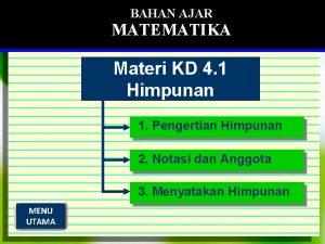 BAHAN AJAR MATEMATIKA Materi KD 4 1 Himpunan