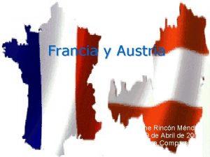 Francia y Austria Ariadna Ivonne Rincn Mndez 9