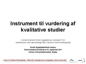 Instrument til vurdering af kvalitative studier v Linda