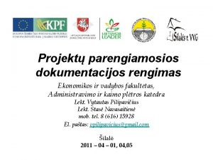 Projekt parengiamosios dokumentacijos rengimas Ekonomikos ir vadybos fakultetas