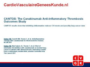 Cardio Vasculaire Genees Kunde nl CANTOS The Canakinumab