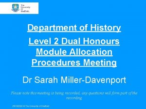 Department of History Level 2 Dual Honours Module