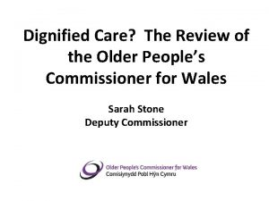 Dignified Care The Review of the Older Peoples