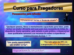 Curso para Pregadores O escrever torna o homem
