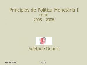 Princpios de Poltica Monetria I FEUC 2005 2006
