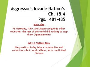 Aggressors Invade Nations Ch 15 4 Pgs 481