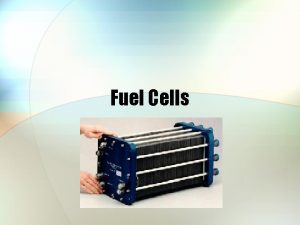 Fuel Cells The Promise of Fuel Cells A