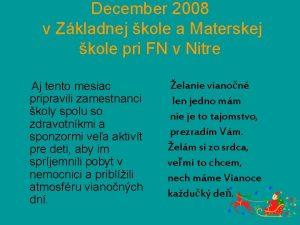 December 2008 v Zkladnej kole a Materskej kole