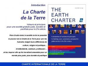 Introduction La Charte de la Terre Valeurs et