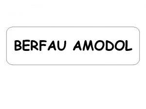 BERFAU AMODOL Pryd rydym yn defnyddio berfau amodol