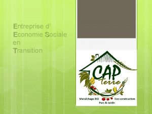 Entreprise d Economie Sociale en Transition Contexte Citoyens