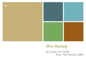 Mrs Aesop By Carol Ann Duffy from The