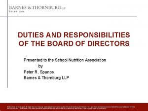 DUTIES AND RESPONSIBILITIES OF THE BOARD OF DIRECTORS
