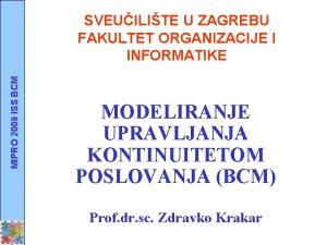 MIPRO 2009 ISS BCM SVEUILITE U ZAGREBU FAKULTET