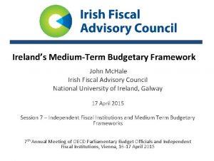 Irelands MediumTerm Budgetary Framework John Mc Hale Irish