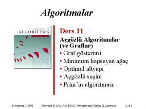 Algoritmalar Ders 11 Agzl Algoritmalar ve Graflar Graf