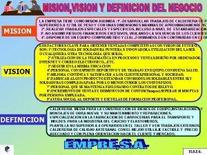 MISION LA EMPRESA TIENE COMO MISION ASUMIDA 1