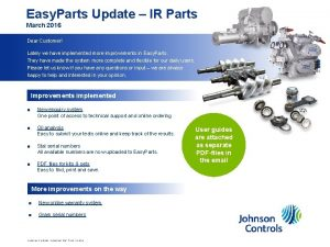 Easy Parts Update IR Parts March 2016 Customer