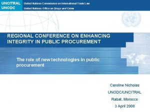 UNCITRAL UNODC United Nations Commission on International Trade
