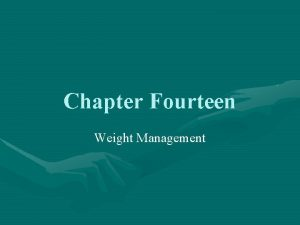 Chapter Fourteen Weight Management National Institute of Health