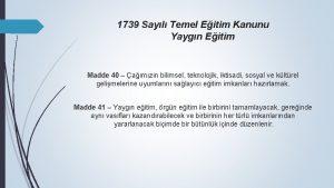 1739 Sayl Temel Eitim Kanunu Yaygn Eitim Madde