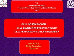 T C Mill Eitim Bakanl Yenikent Ahmet iek