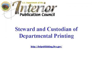 Steward and Custodian of Departmental Printing http doipublishing