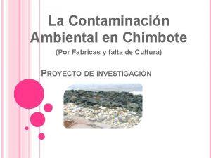 La Contaminacin Ambiental en Chimbote Por Fabricas y