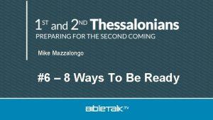 Mike Mazzalongo 6 8 Ways To Be Ready