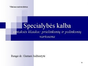 Vilniaus universitetas Specialybs kalba sintakss klaidos prielinksni ir