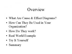 Overview What Are Cause Effect Diagrams How Can