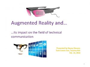 Augmented Reality and its impact on the field