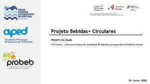 Projeto Bebidas Circulares PROJETO 10CALL1 EEA Grants Concurso