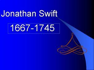 Jonathan Swift 1667 1745 1667 Biography l Jonathan