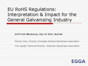 EU Ro HS Regulations Interpretation Impact for the