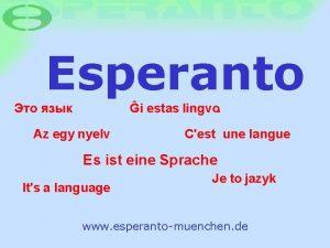 Esperanto i estas lingvo Az egy nyelv Cest
