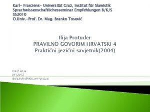 Karl Franzens Universitt Graz Institut fr Slawistik Sprachwissenschaftlichesseminar