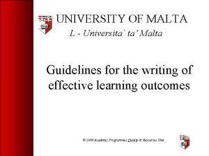 UNIVERSITY OF MALTA L Universita ta Malta Guidelines