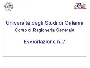 Universit degli Studi di Catania Corso di Ragioneria