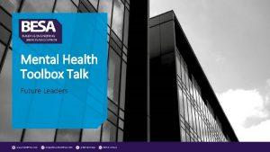 Mental Health Toolbox Talk Future Leaders Mental Health