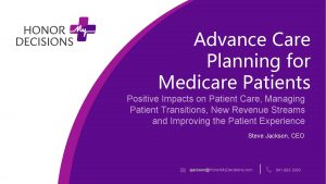 Advance Care Planning for Medicare Patients Positive Impacts