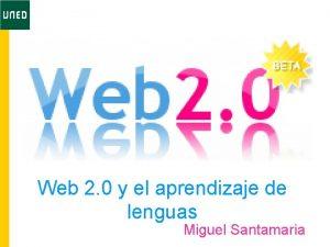 Web 2 0 y el aprendizaje de lenguas