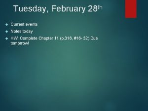 th Tuesday February 28 Current events Notes today