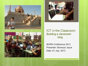 ICT in the Classroom Building a classroom blog
