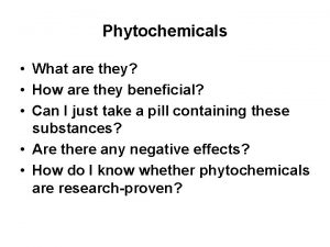 Phytochemicals What are they How are they beneficial