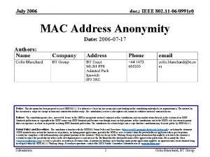 July 2006 doc IEEE 802 11 060991 r